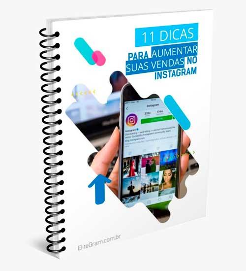 Ebook - 11 dicas para aumentar as suas vendas no Instagram